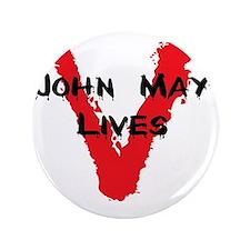 "john may lives 3.5"" Button"