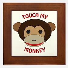 Touch My Monkey Framed Tile