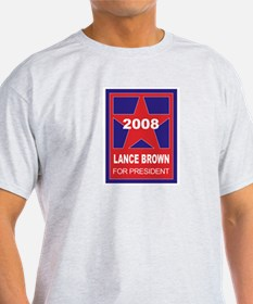 Lance Brown for President (st Ash Grey T-Shirt