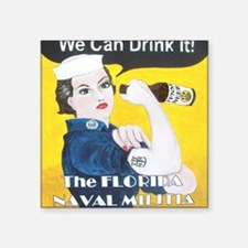 """We Can Drink It! Square Sticker 3"""" x 3"""""""