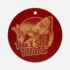 Don't Stop Believin' Round Ornament