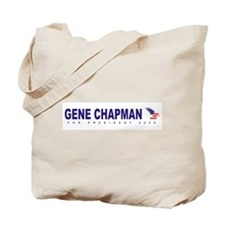 Gene Chapman for president Tote Bag