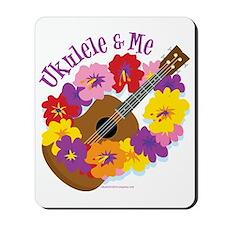 Ukulele and Me Mousepad