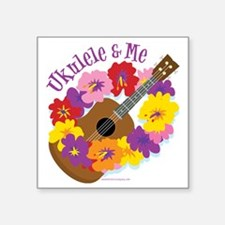 "Ukulele and Me Square Sticker 3"" x 3"""