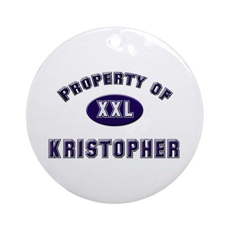 Property of kristopher Ornament (Round)