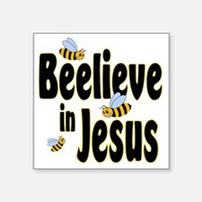 "Beelieve in Jesus Black Square Sticker 3"" x 3"""