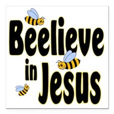 "Beelieve in Jesus Black Square Car Magnet 3"" x 3"""