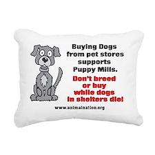 Puppy Mills Support Pet  Rectangular Canvas Pillow