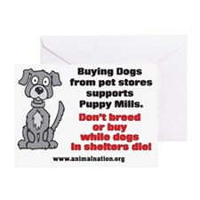 Puppy Mills Support Pet Stores Greeting Card