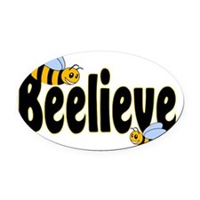 Beelieve in Black Oval Car Magnet