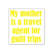 "guilt_trips3 Square Sticker 3"" x 3"""
