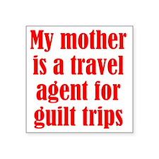 "guilt_trips2 Square Sticker 3"" x 3"""