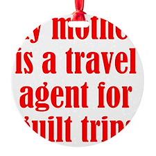 guilt_trips2 Ornament