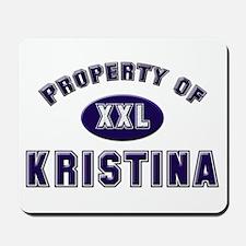 Property of kristina Mousepad