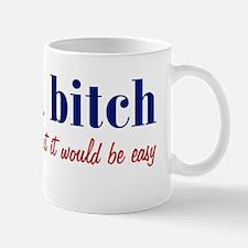 lifebitch_bs1 Mug