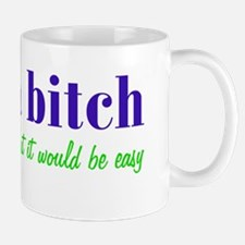 lifebitch_bs2 Mug