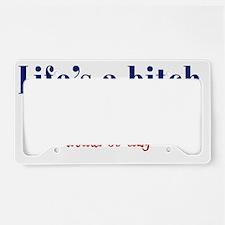 lifebitch_btle1 License Plate Holder