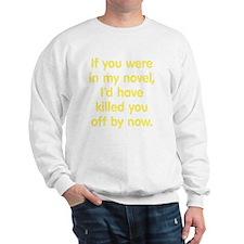 mynovel3 Sweatshirt