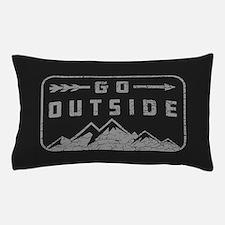 Go Outside Pillow Case