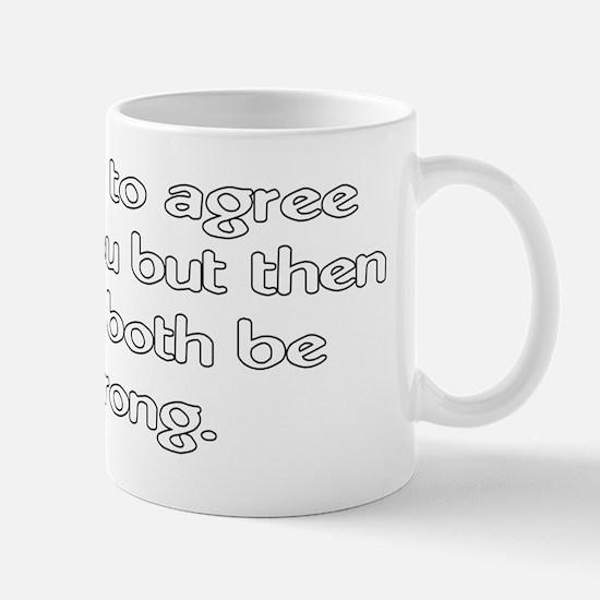 AgreeWrong_L Mug