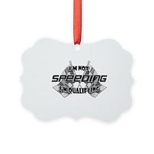 Im Not Speeding 9 Ornament