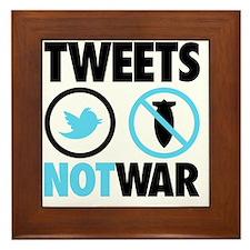 tweets not war Framed Tile