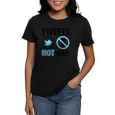 tweets not war Tee