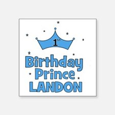 "birthdayprince_1st_LANDON Square Sticker 3"" x 3"""