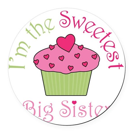 sweetest_big_sister Round Car Magnet