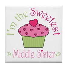 sweetest_middle_sister Tile Coaster