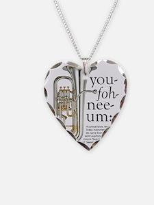 You-foh-nee-um Necklace