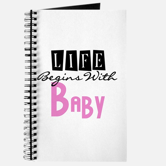 Life Begins With Baby Journal