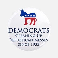 """Democrats Cleaning 3.5"""" Button"""