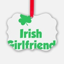 I Love My Irish Girlfriend Ornament