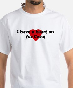 Heart on for Carol Shirt