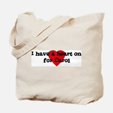 Heart on for Carol Tote Bag
