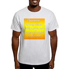 happinessprice_rnd2 T-Shirt