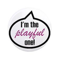 "Im_the_playful 3.5"" Button"