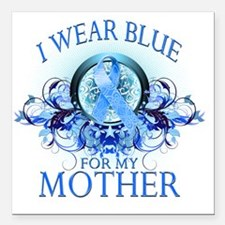 "I Wear Blue for my Mothe Square Car Magnet 3"" x 3"""