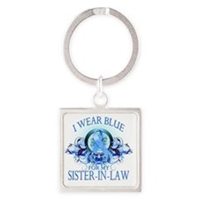I Wear Blue for my Sister In Law ( Square Keychain