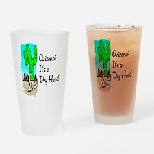 Dry Heat52x62 Drinking Glass