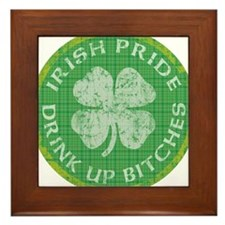 irish pride drink up bitches copy 2 Framed Tile