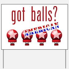 AmericanBalls_dark Yard Sign