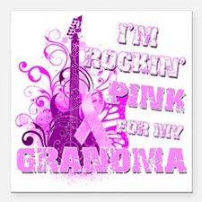 "Im Rockin Pink for my Gr Square Car Magnet 3"" x 3"""