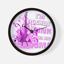 Im Rockin Pink for my Grandma Wall Clock