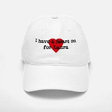 Heart on for Laura Baseball Baseball Cap
