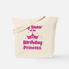 ofthebirthdayprincess_bigsister_50th Tote Bag