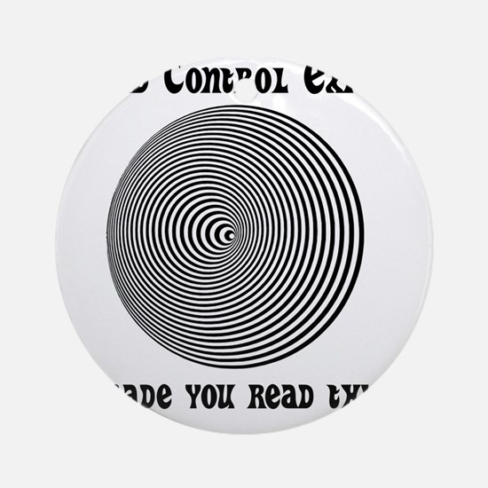 Mind Control Black Round Ornament