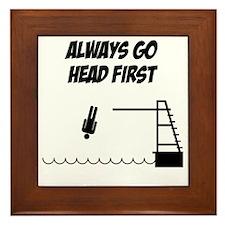 Always_go_head_first-01 Framed Tile