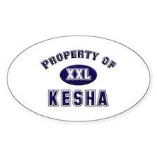 Property of kesha Oval Decal